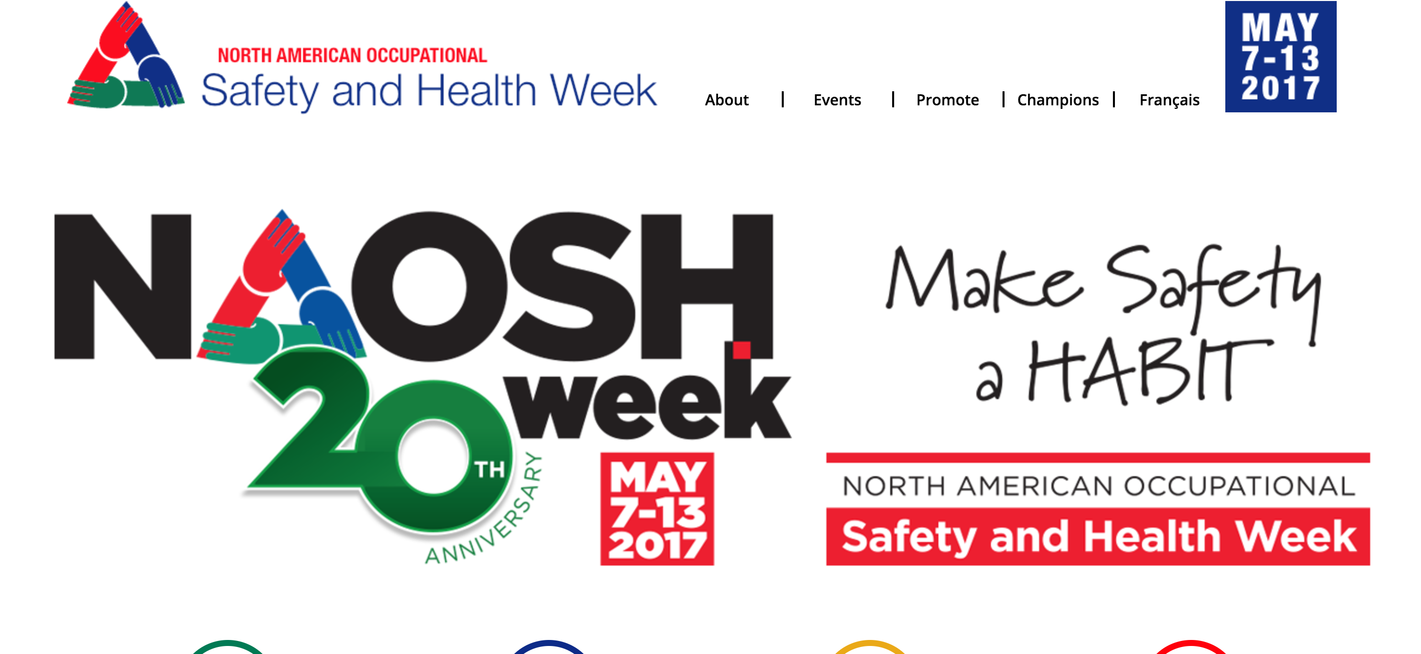May 7 -13, 2017 North American Occupational Safety and Health (NOASH) Week: Make safety a habit