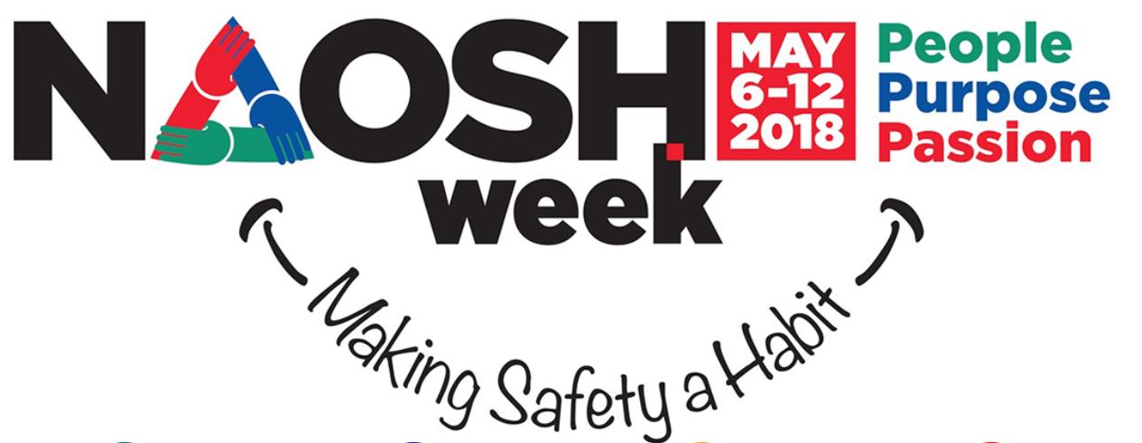 2018 NAOSH Week: May 6-12